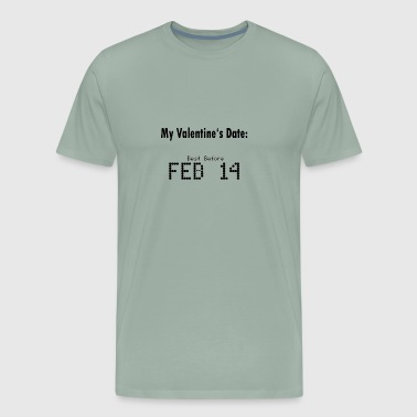 Funny Valentines Day Date - Men's Premium T-Shirt