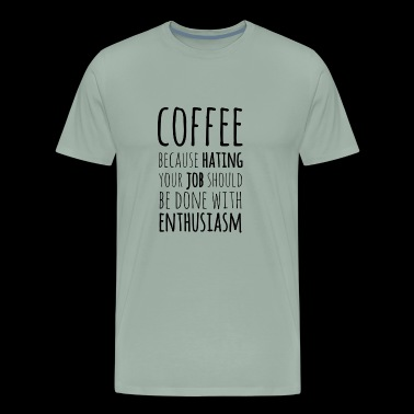 Enthusiastic Coffee - Men's Premium T-Shirt