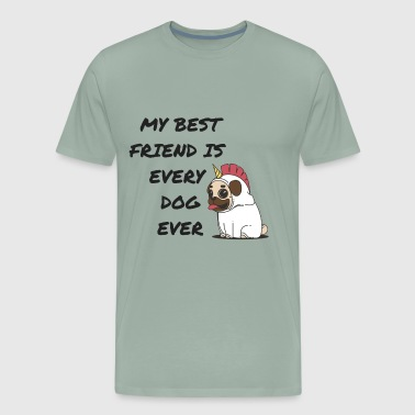 my best friend is every dog ever unicorn - Men's Premium T-Shirt