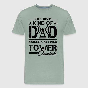 Dad Raises A Retired Tower Climber Shirt - Men's Premium T-Shirt