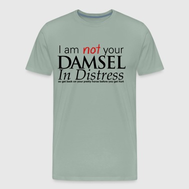 Not Your Damsel In Distress - Men's Premium T-Shirt
