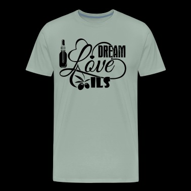Essential Oil Dream Love Oils Shirt - Men's Premium T-Shirt