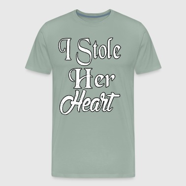 I Stole Her Heart So I m Stealing His Last Name - Men's Premium T-Shirt