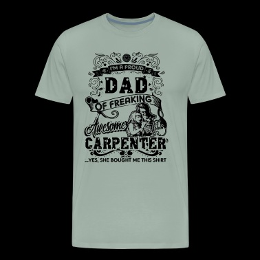 Proud Carpenter Dad Shirt - Men's Premium T-Shirt