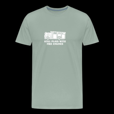 Still Plays with Fire Engines - Men's Premium T-Shirt