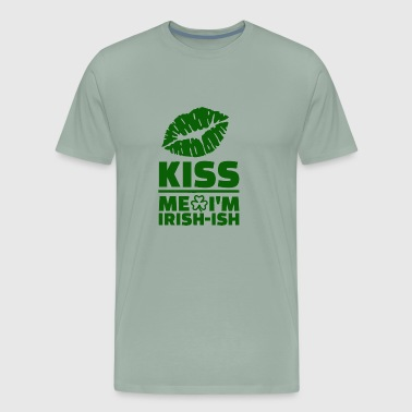 Kish Me Irish Ish - Men's Premium T-Shirt