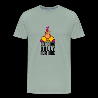 Bully For Hire - Men's Premium T-Shirt