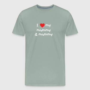 I Love My Mummy Mummy Baby - Men's Premium T-Shirt