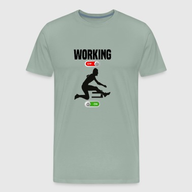 Working OFF Steeplechase ON gift - Men's Premium T-Shirt