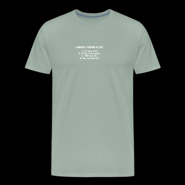 I KNOW I SWEAR - Men's Premium T-Shirt