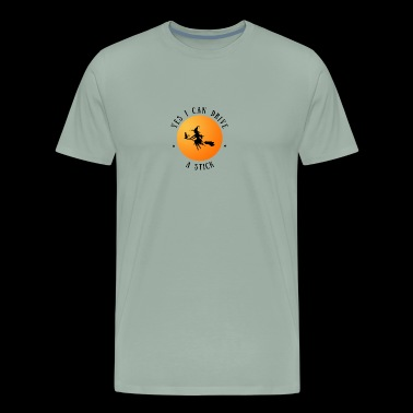 Halloween. Yes I can drive a Stick. Witches. Oct. - Men's Premium T-Shirt