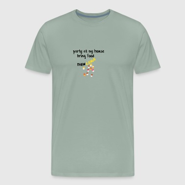 Party at my house - Men's Premium T-Shirt