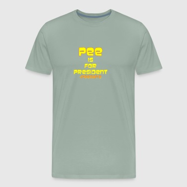 pee for president - Men's Premium T-Shirt