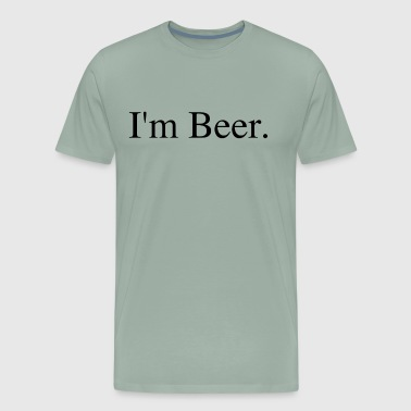 I'm Beer - Men's Premium T-Shirt