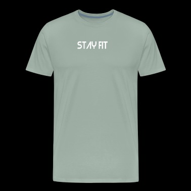 Stay Fit - Men's Premium T-Shirt