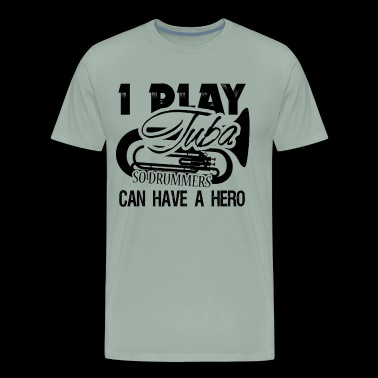 I Play Tuba Shirt - Men's Premium T-Shirt