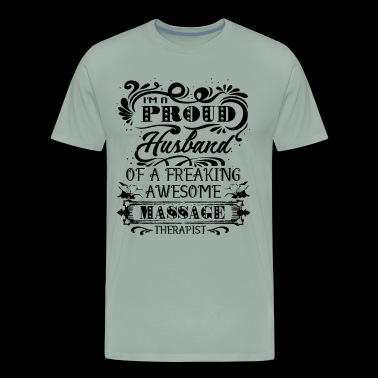Massage Therapist Husband Shirt - Men's Premium T-Shirt