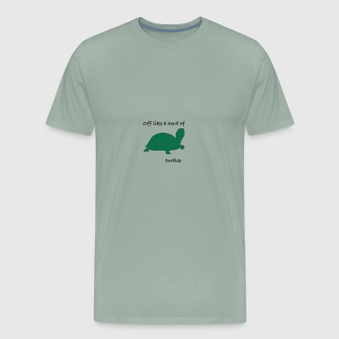 Off like a herd of turtles - Men's Premium T-Shirt