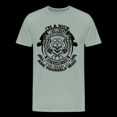 Nice Motorcycle Mechanic Shirt - Men's Premium T-Shirt