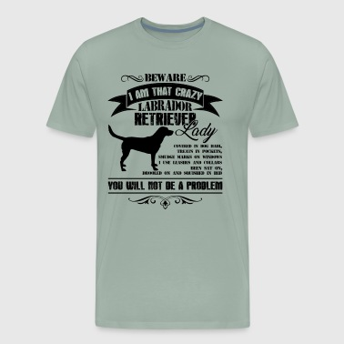 Crazy Labrador Retriever Lady Shirt - Men's Premium T-Shirt