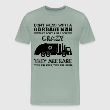 Don't Mess With A Garbage Man Shirt - Men's Premium T-Shirt