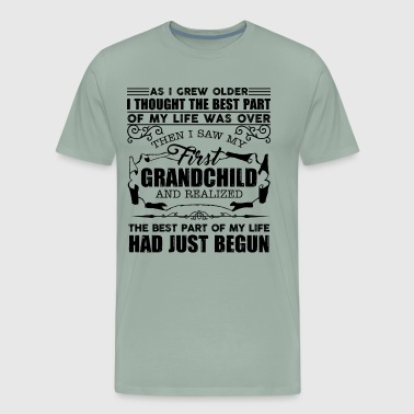 First Grandchild And Realized Had Just Begun Shirt - Men's Premium T-Shirt