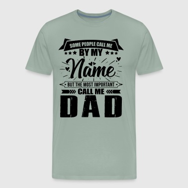 The Most Important Call Dad Shirt - Men's Premium T-Shirt