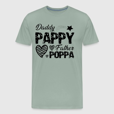 Daddy Pappy Father Poppa Shirt - Men's Premium T-Shirt