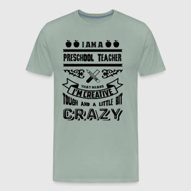 Crazy Preschool Teacher Shirt - Men's Premium T-Shirt
