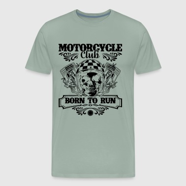 Motorcycle Born To Run Shirt - Men's Premium T-Shirt