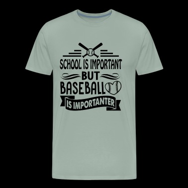 Baseball Is Importanter Shirt - Men's Premium T-Shirt