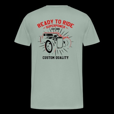 Ready to Ride Custom Hotrod - Men's Premium T-Shirt