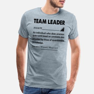 5 Proud Team Leader - T shirts - Men's Premium T-Shirt