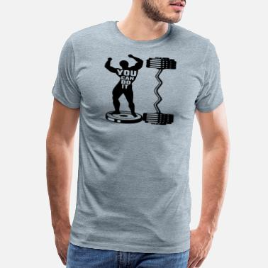 Gym Beast You Can Do It Strength Training Body Building # - Men's Premium T-Shirt