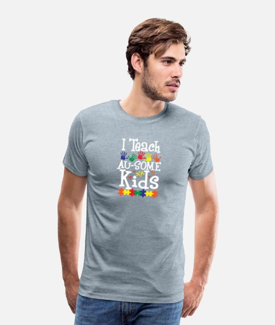 Love T-Shirts - Autism Teacher I Teach AuSome Kids Awareness - Men's Premium T-Shirt heather ice blue