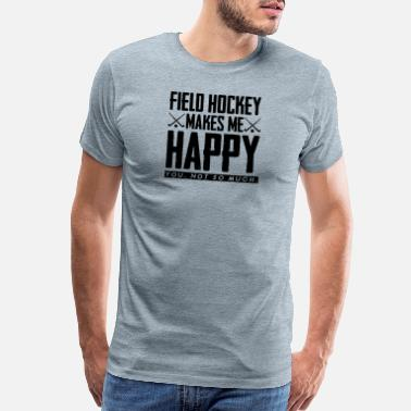 Mother-to-be Makes me Happy field hockey gift field hockey play - Men's Premium T-Shirt