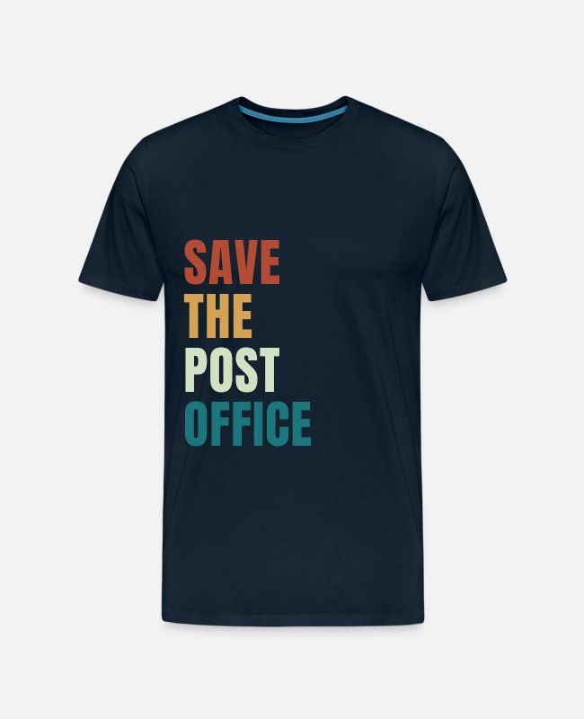 Office T-Shirts - Save The Post Office - Men's Premium T-Shirt deep navy