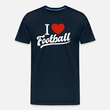 I Love Football I Love Football - Men's Premium T-Shirt