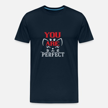 Sales Fun T-shirt You Are Perfect - Men's Premium T-Shirt