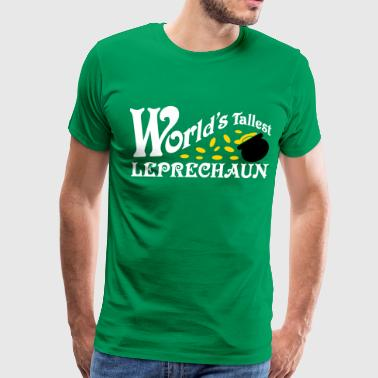 World's Tallest Leprechaun Shirt St. Patrick's Day - Men's Premium T-Shirt