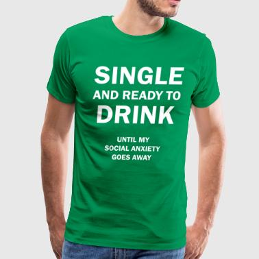 Single and NOT Ready Mingle - Men's Premium T-Shirt