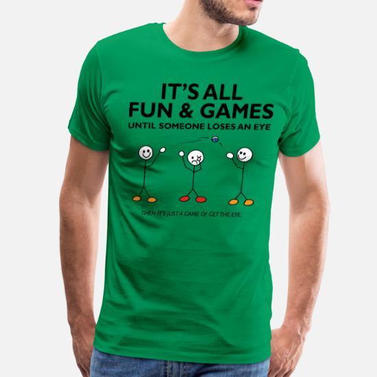 ab122f87 Men's Premium T-ShirtIt's All Fun And Games Loses and Eye, Funny TShirt