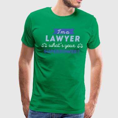 Superpowers Lawyer Lawyer Superpower Professions Attorney T Shirt - Men's Premium T-Shirt