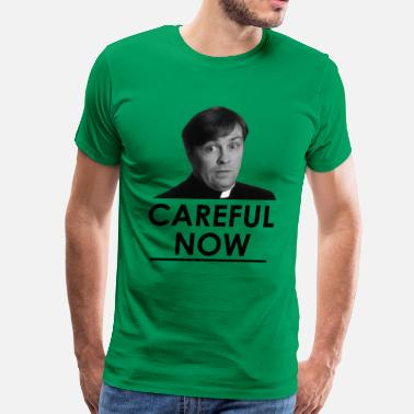Father Ted Dougal - Careful Now - Men's Premium T-Shirt