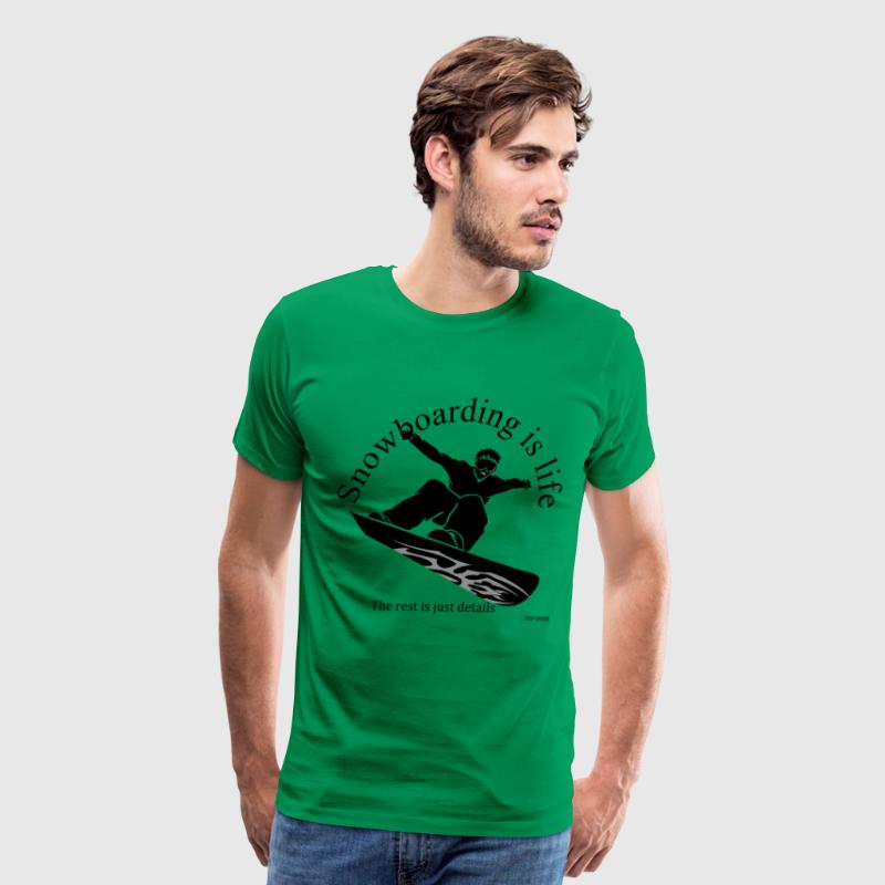 Snowboarding is life, the rest is just details - Men's Premium T-Shirt