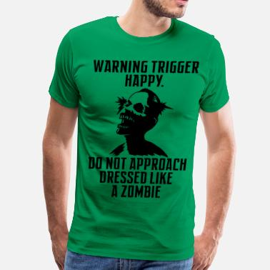 Trigger Warning Trigger Happy Zombie - Men's Premium T-Shirt