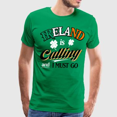 Ireland shirt - st Patrick's day gifts - Calling - Men's Premium T-Shirt