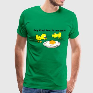 Funny Easter Holy Crap! Pete, is that you?! - Men's Premium T-Shirt