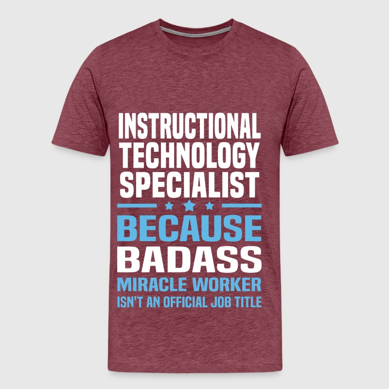 Instructional Technology Specialist By Bushking Spreadshirt