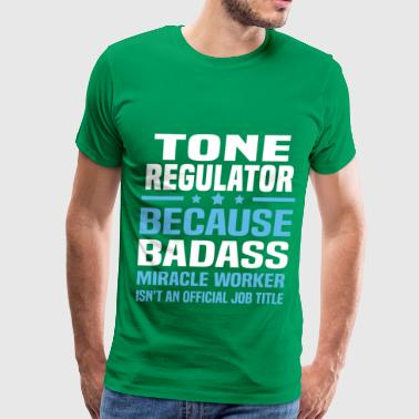 Tone Regulator - Men's Premium T-Shirt